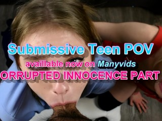 """MELODY MARKS & ALICE PINK in """"Corrupted Innocence"""" 18 teen blowjob POV"""
